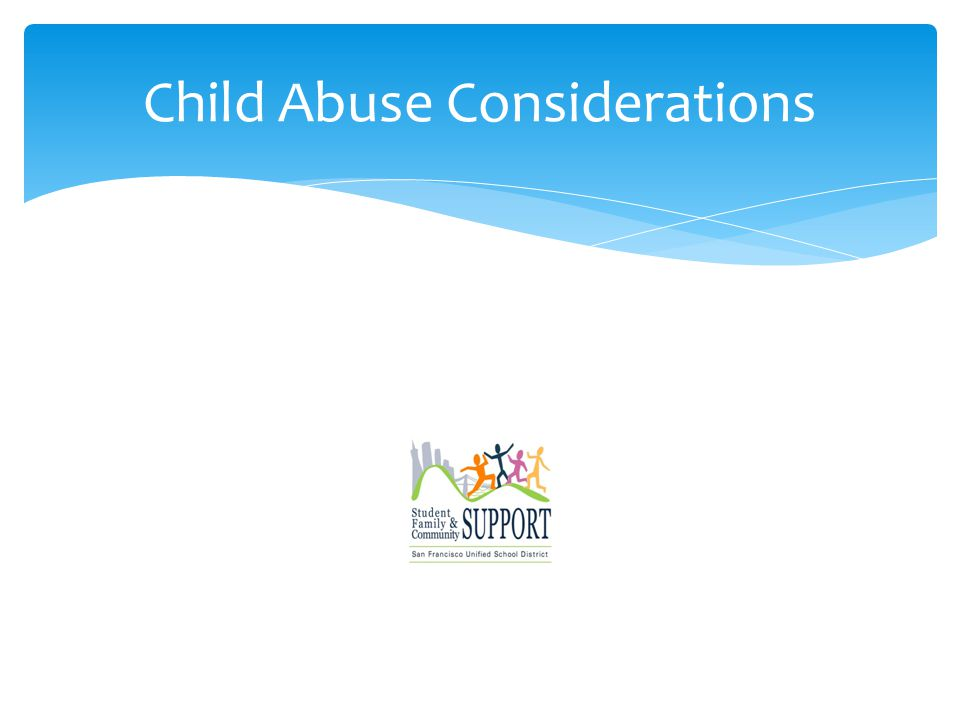 Child Abuse Considerations