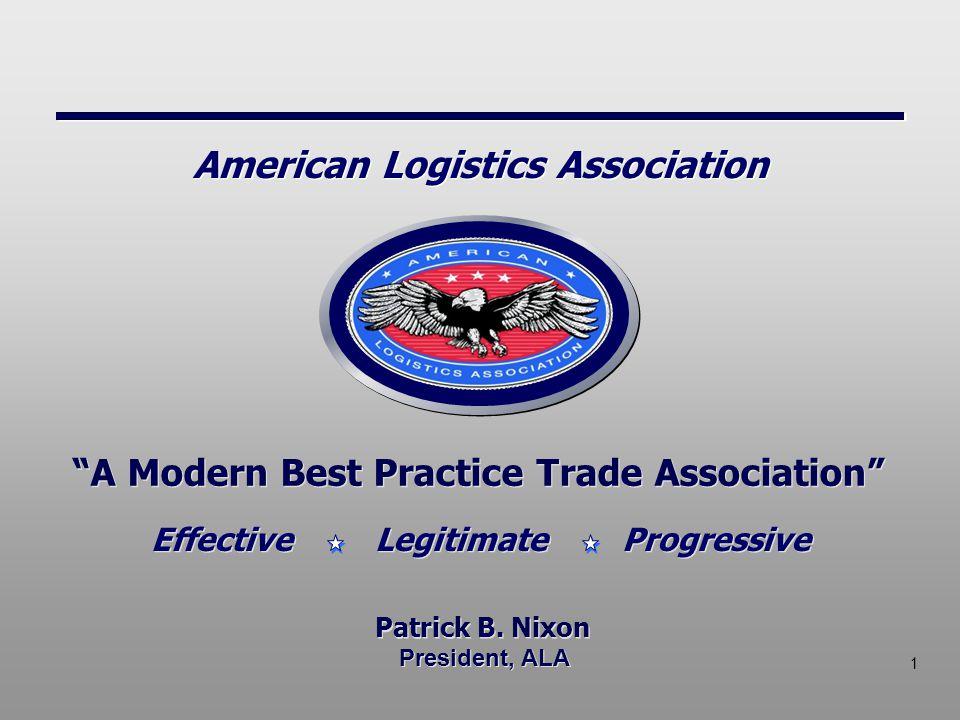 1 President, ALA A Modern Best Practice Trade Association Patrick B.