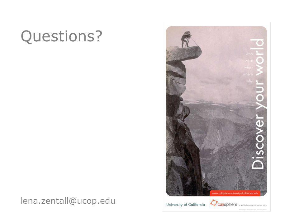 Questions lena.zentall@ucop.edu
