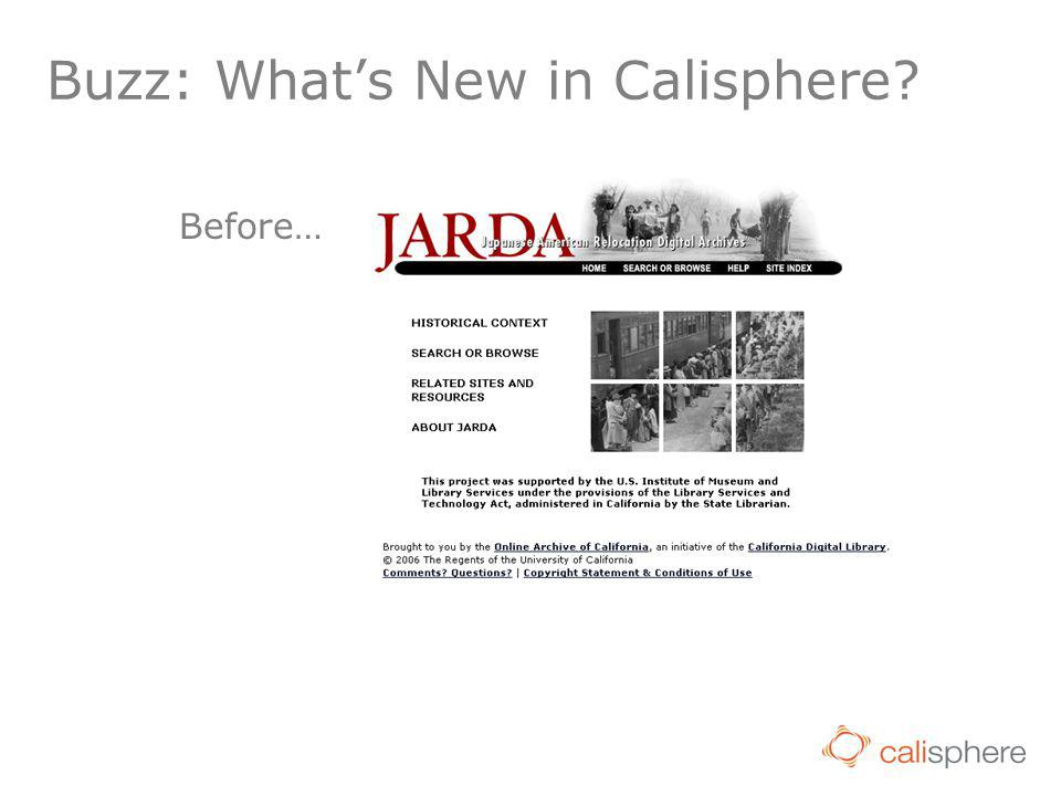 Buzz: What's New in Calisphere? Before…