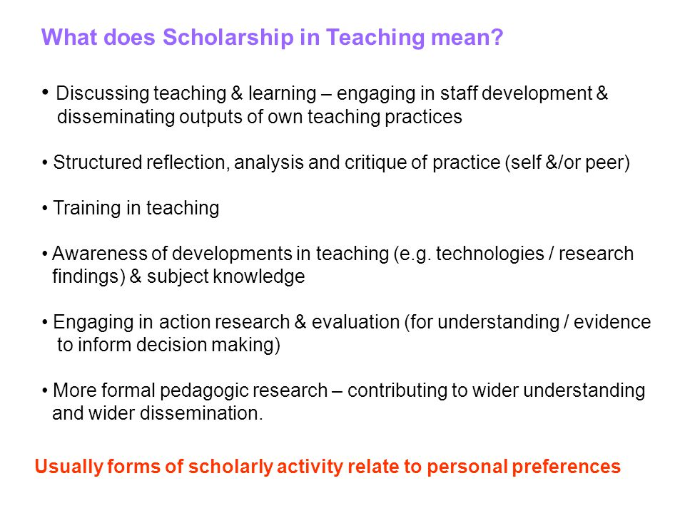 What does Scholarship in Teaching mean.
