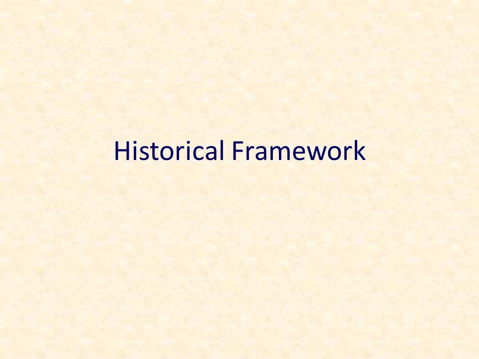 Historical Framework