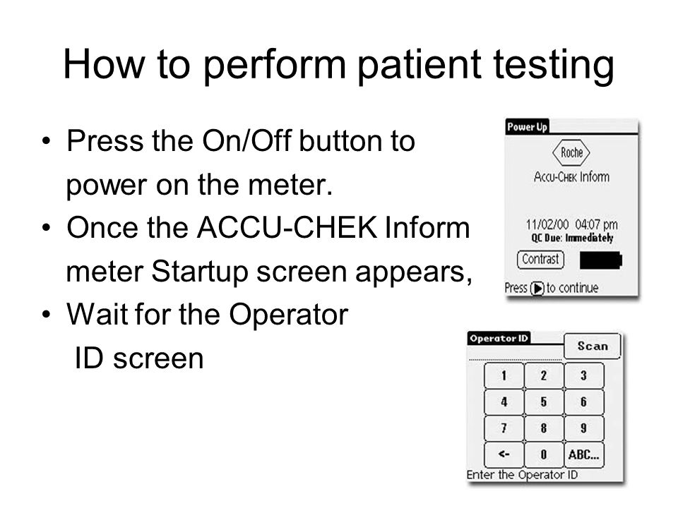 Press the large button or the Menu button under the touchscreen to complete the test and record the result.