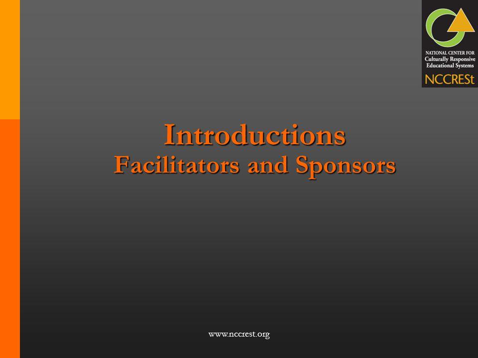 www.nccrest.org Introductions Facilitators and Sponsors