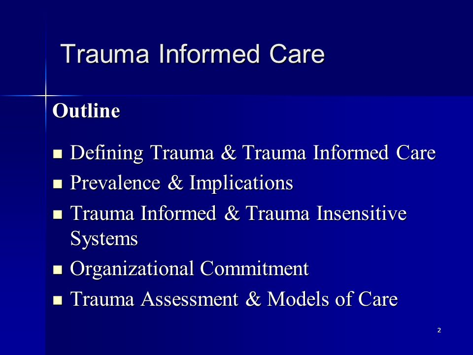 23 Trauma Informed Care Systems Key Features Awareness/training on re-traumatizing practices Awareness/training on re-traumatizing practices Institutions that are open to outside parties: advocacy and clinical consultants Institutions that are open to outside parties: advocacy and clinical consultants Training and supervision in assessment and treatment of people with trauma histories Training and supervision in assessment and treatment of people with trauma histories (Fallot & Harris, 2002; Cook et al., 2002; Ford, 2003; Cusack et al.; Jennings, 1998; Prescott, 2000)