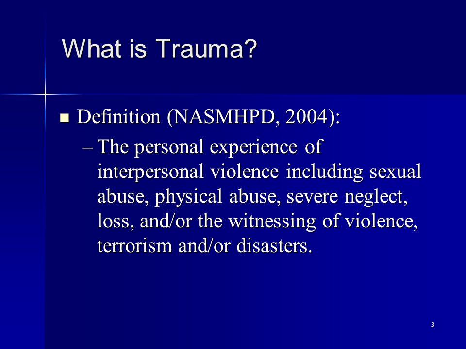3 What is Trauma.