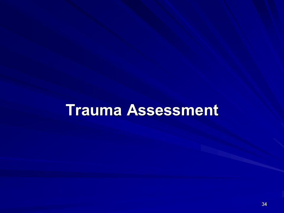 34 Trauma Assessment