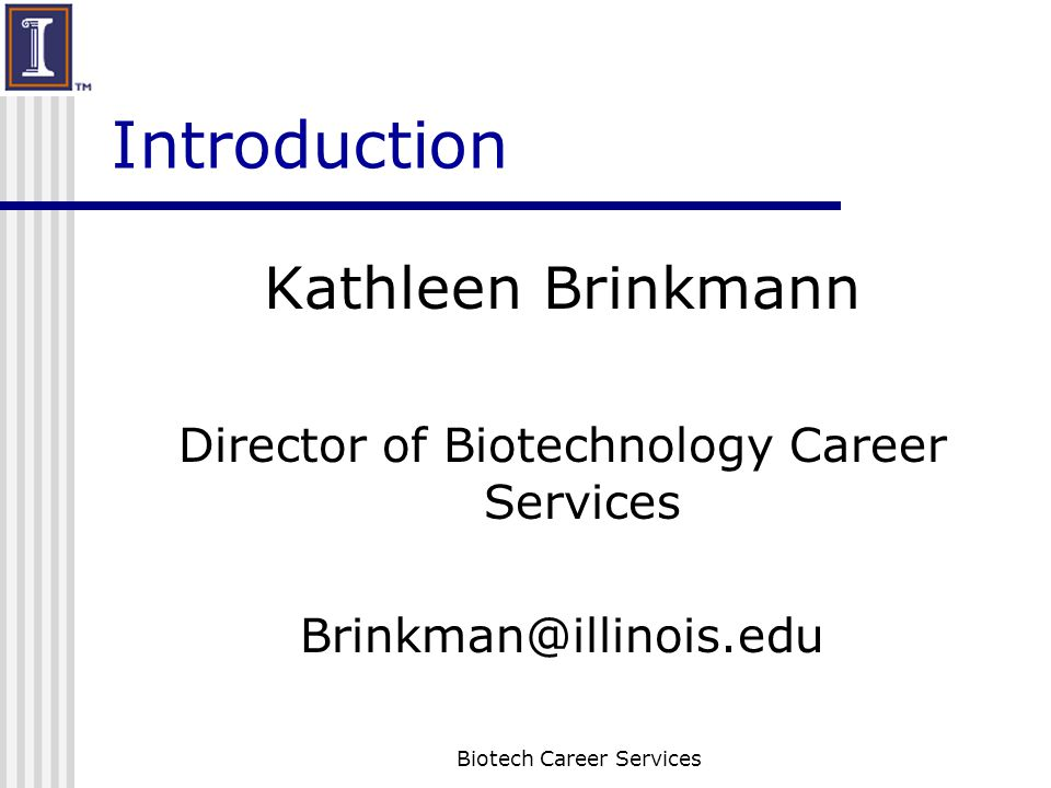 Goals for Today Learn about online job search tools Learn about online professional networking Biotech Career Services