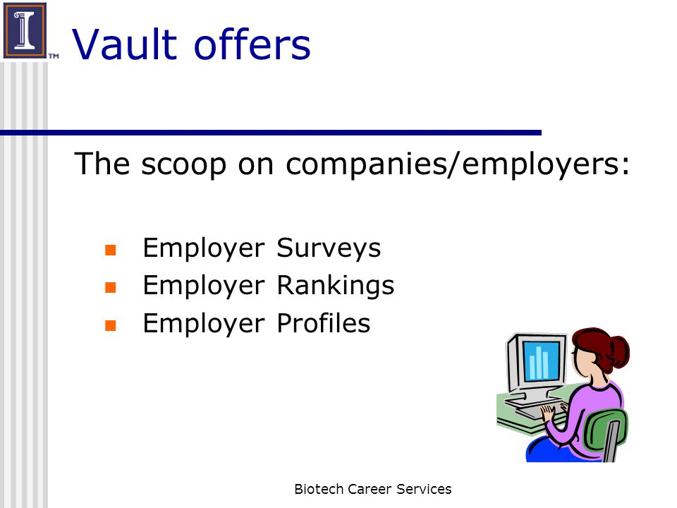 10 Ways Continued 5.Find out where people go next in the Career Path box 6.
