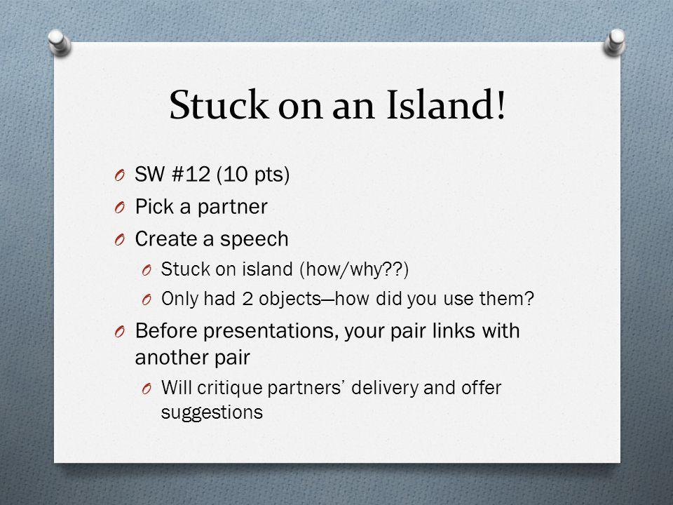 Stuck on an Island.