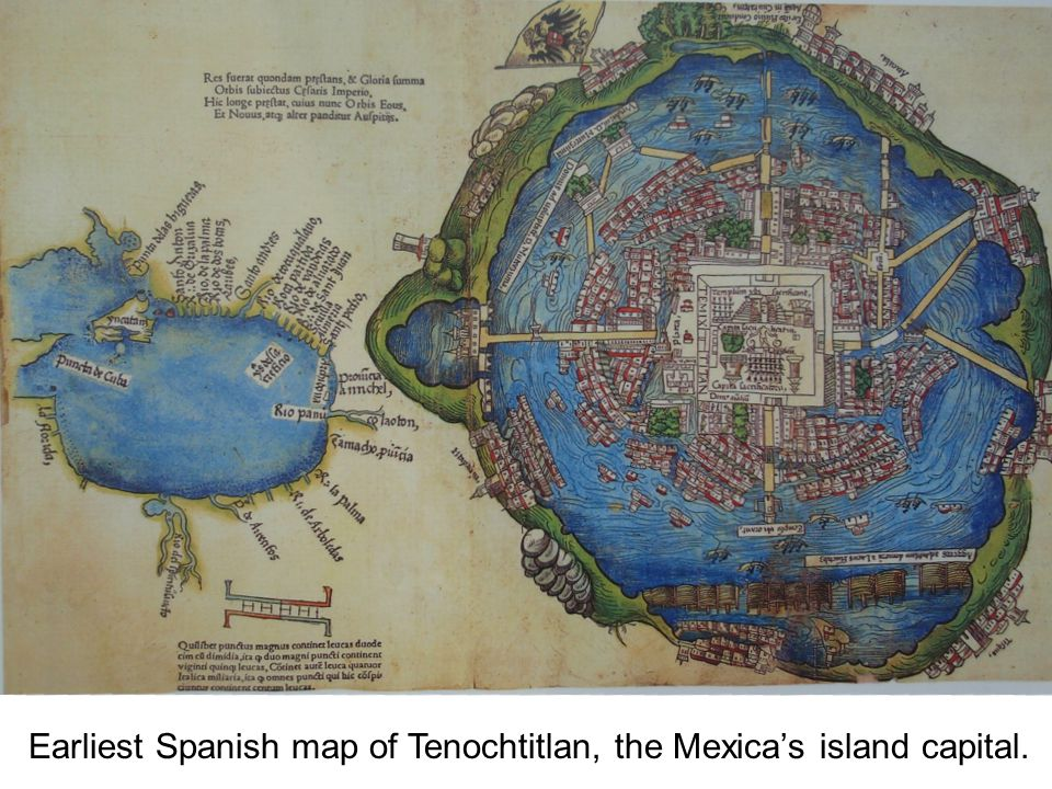 Earliest Spanish map of Tenochtitlan, the Mexica's island capital.