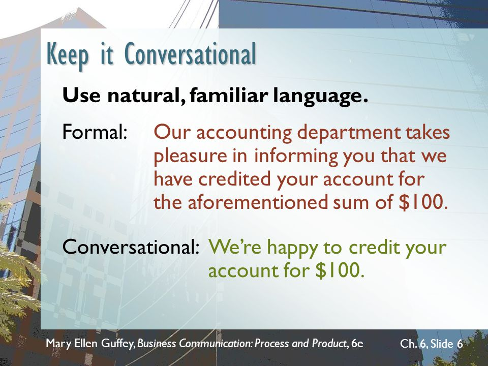 End Mary Ellen Guffey, Business Communication: Process and Product, 6e Ch. 6, Slide 37