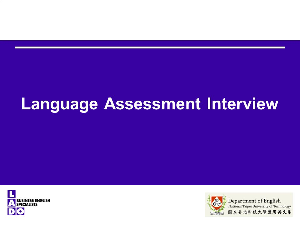Language Assessment Interview