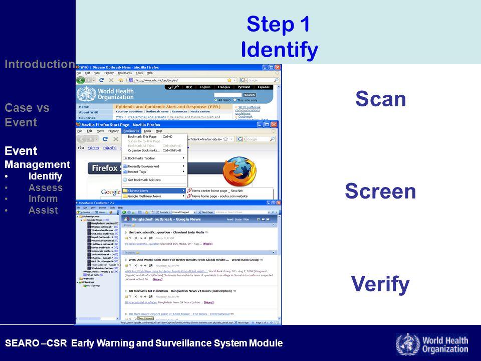 SEARO –CSR Early Warning and Surveillance System Module Definition EWAR and IHR Objectives Framework Steps 1.