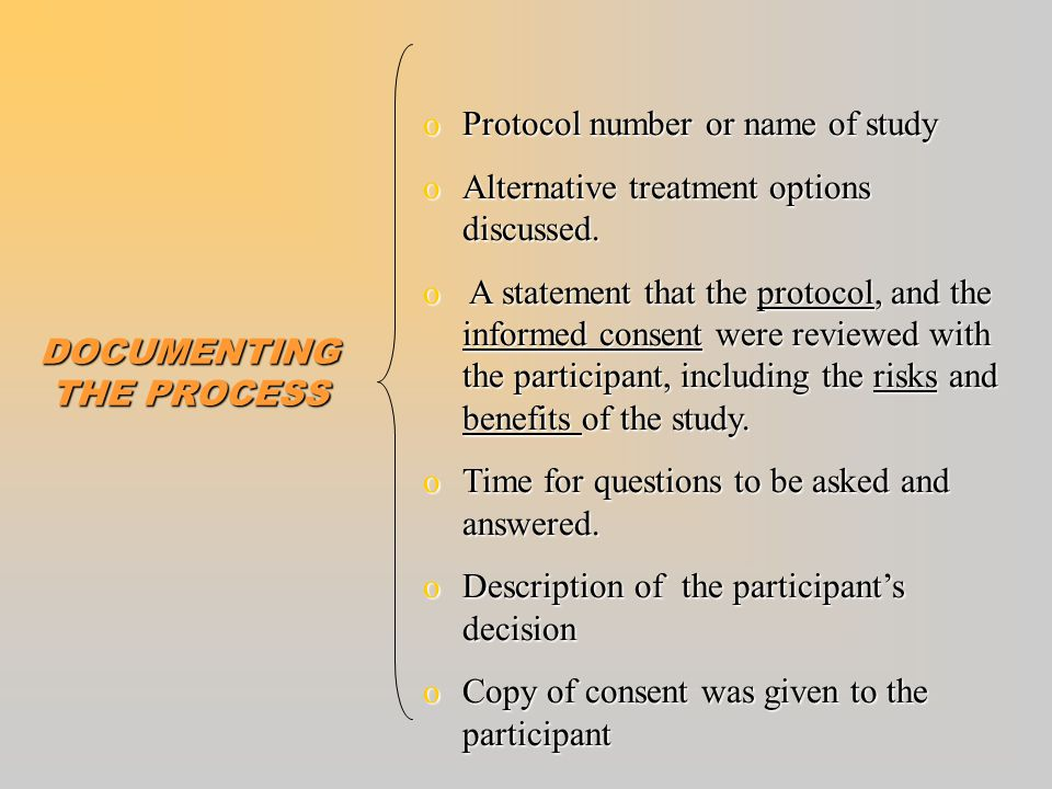 DOCUMENTING THE INFORMED CONSENT PROCESS