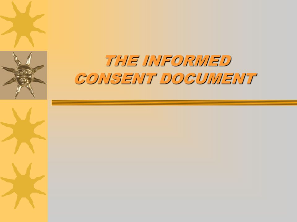 Research Consent Process oConsent Document oConsent Discussion