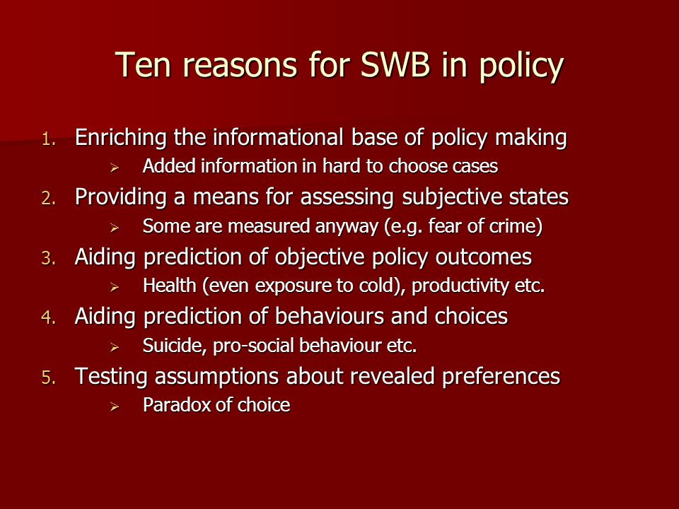Ten reasons for SWB in policy 6.