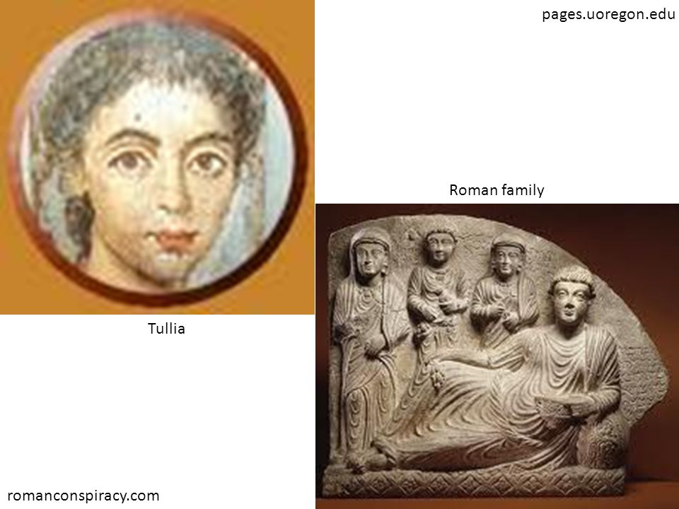 romanconspiracy.com Tullia pages.uoregon.edu Roman family