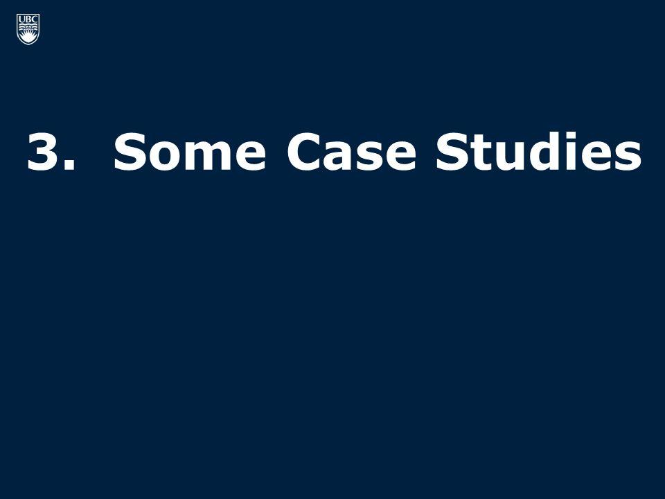 3. Some Case Studies