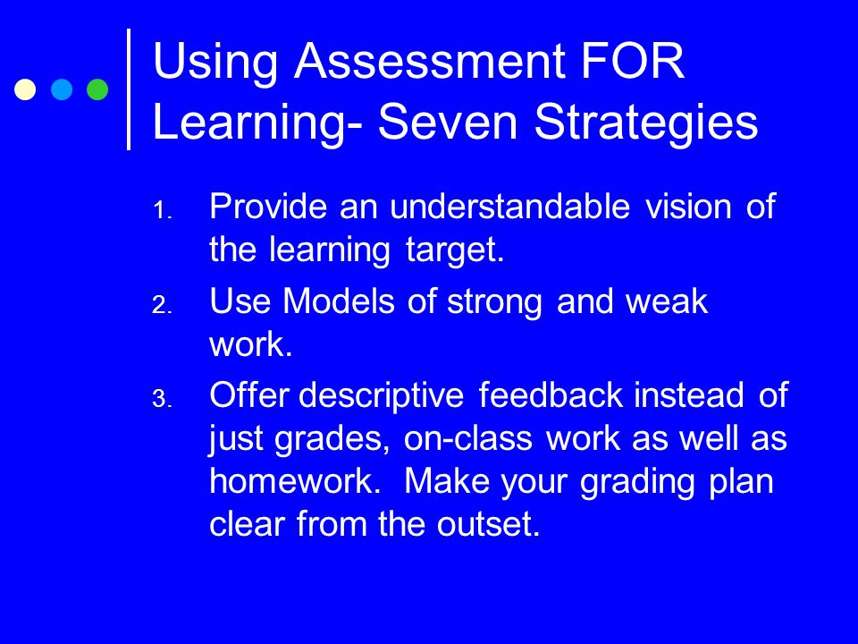 4.Teach students to self-assess, keep track of learning, and set goals.