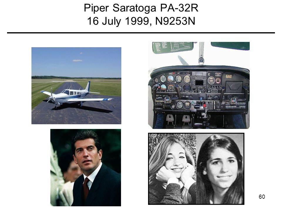 60 Piper Saratoga PA-32R 16 July 1999, N9253N