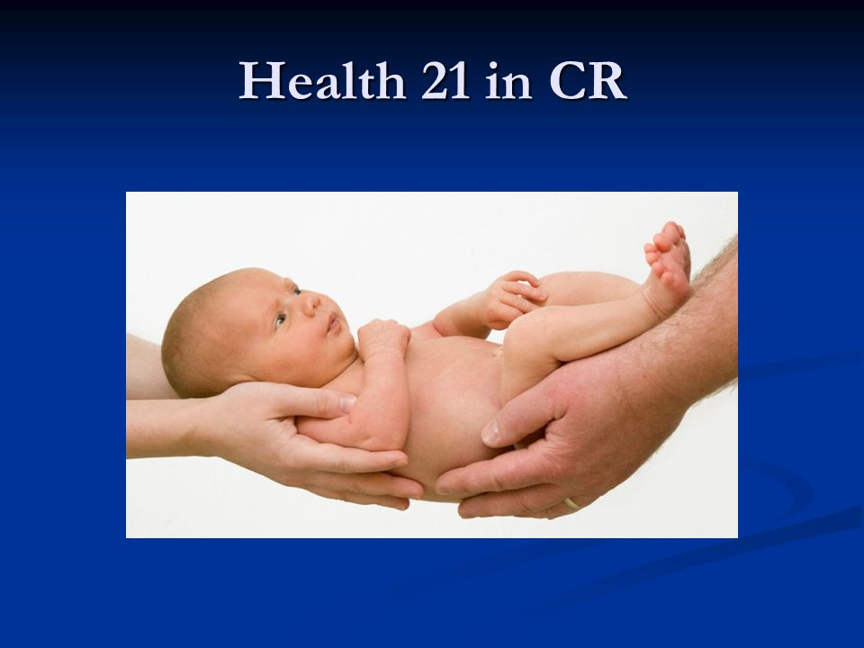 Health 21 in CR