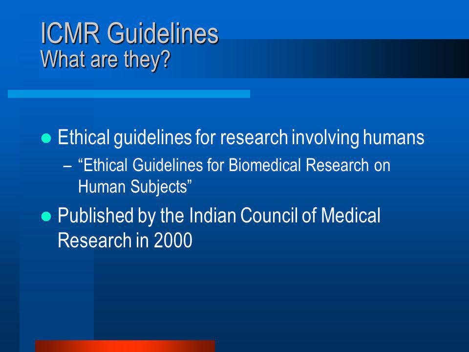 ICMR Guidelines What are they.