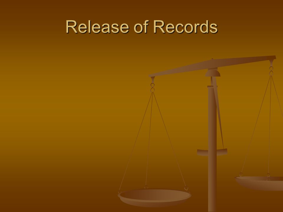 Release of Records