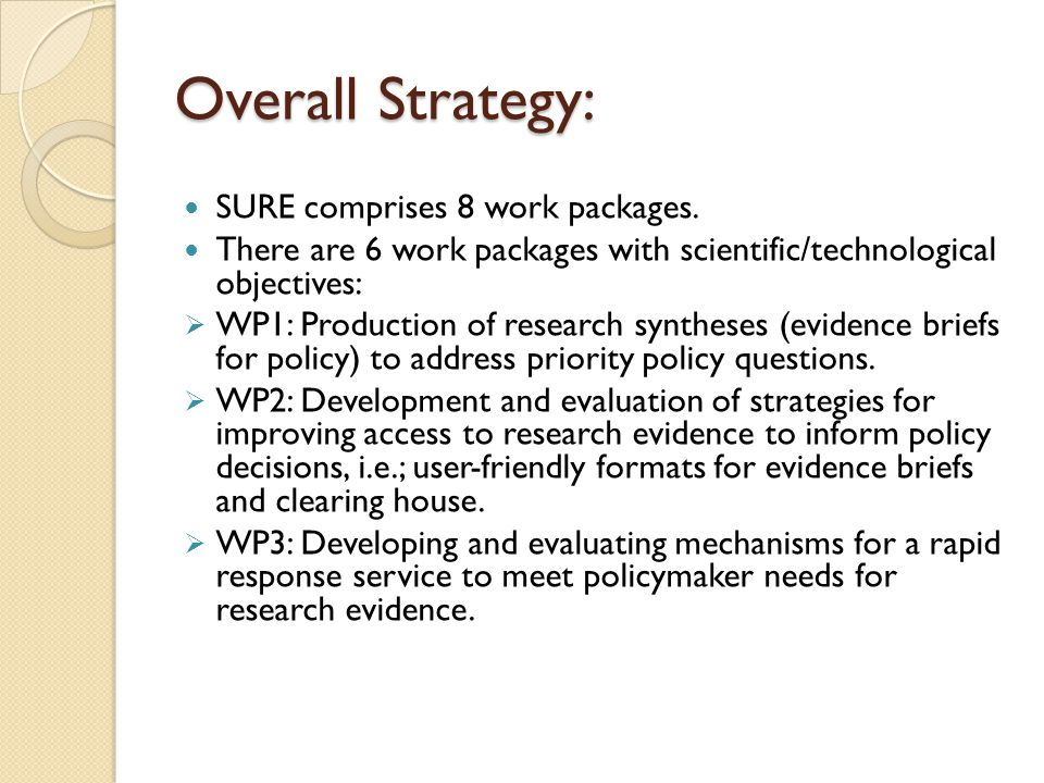Overall Strategy: SURE comprises 8 work packages.