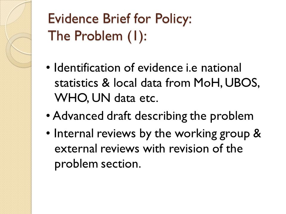 Evidence Brief for Policy: The Problem (1): Identification of evidence i.e national statistics & local data from MoH, UBOS, WHO, UN data etc.