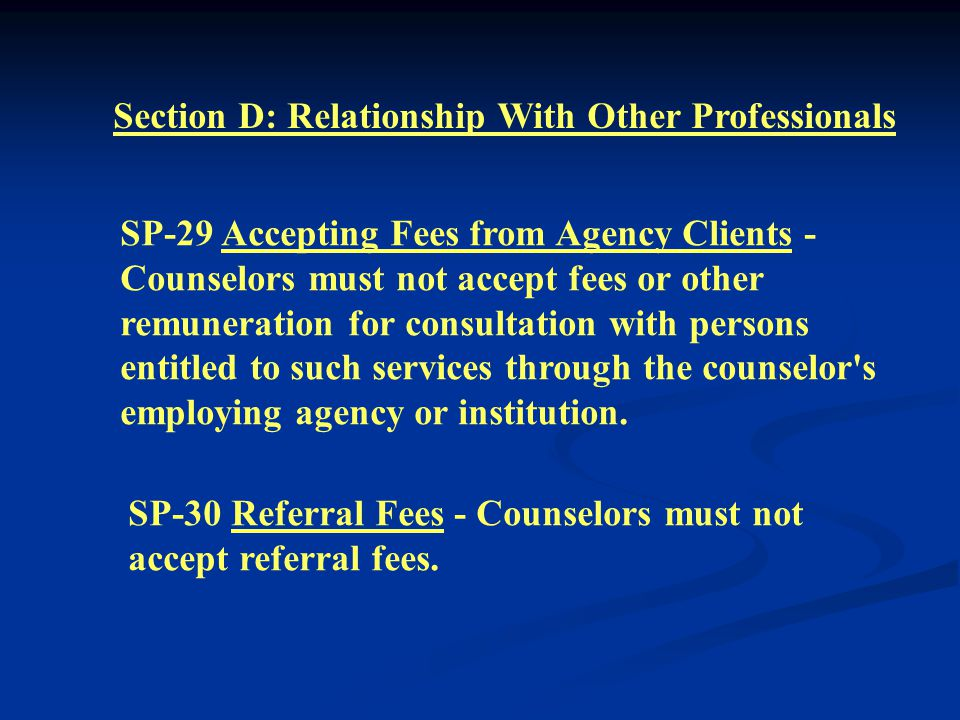 SP-27 Personnel Selection and Assignment - Counselors must select competent staff and must assign responsibilities compatible with staff skills and ex