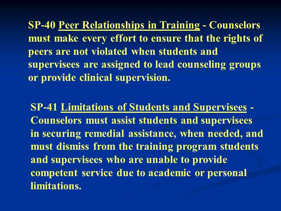 SP-38 Supervision Preparation - Counselors who offer clinical supervision services must be trained and prepared in supervision methods and techniques.