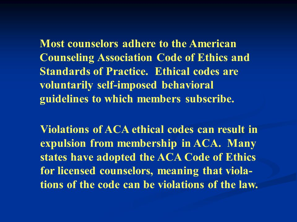It is important to remember that the ACA Standards of Practice are ideals to which each counselor should aspire.