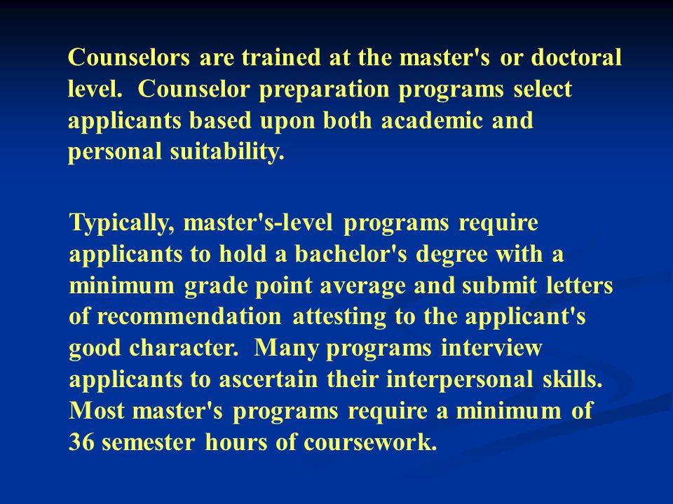 Historically, professional preparation and training of counselors has focused on identifying characteristics of effective counselors and specific skills training.