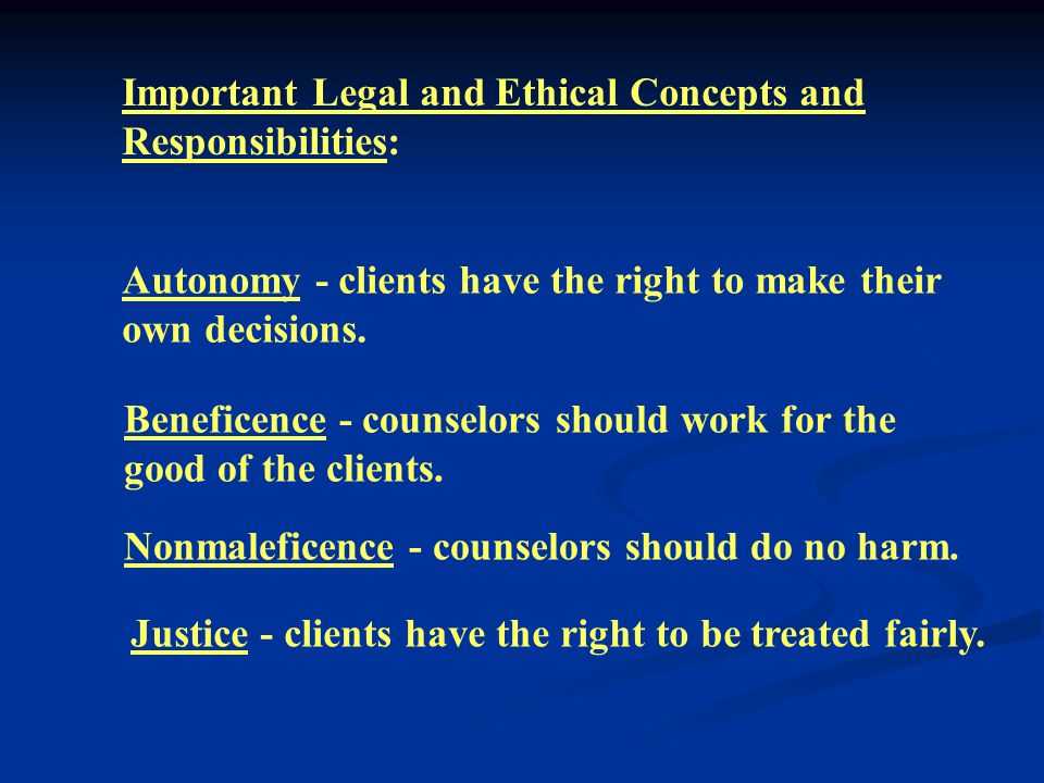 Most counselors adhere to the American Counseling Association Code of Ethics and Standards of Practice.