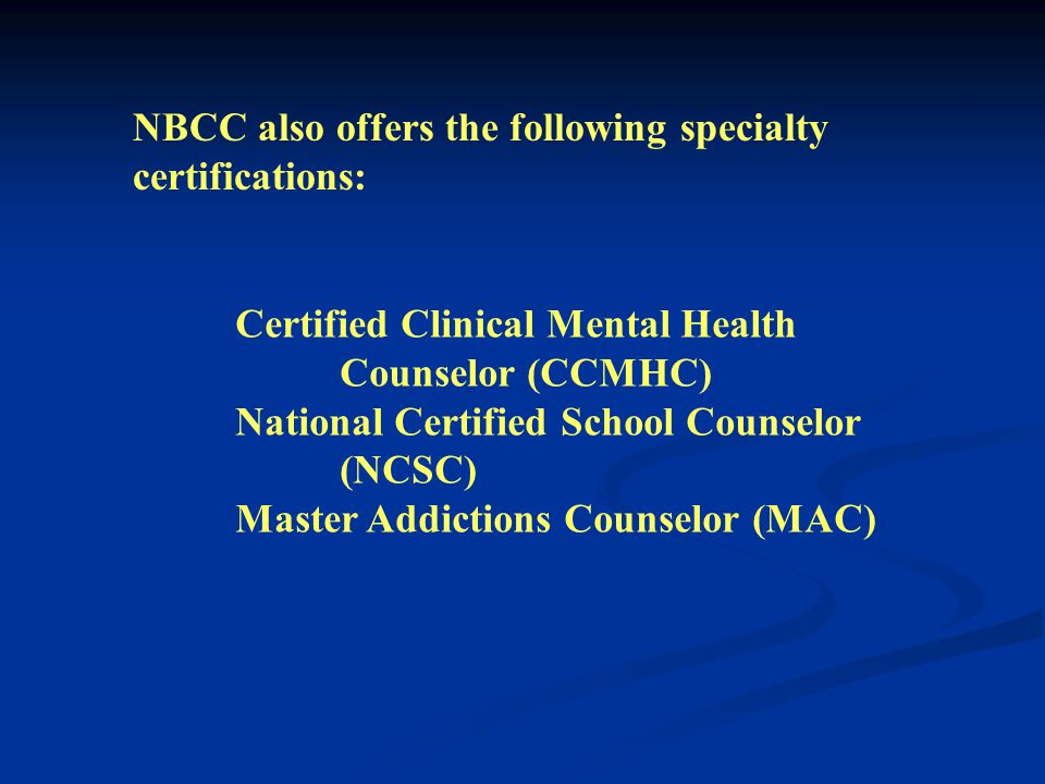 The most widely recognized national certification body for counselors in the U.S.