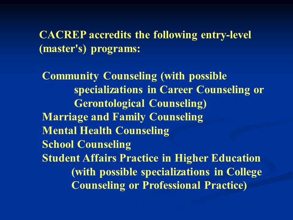 To receive accreditation, a counselor preparation program submits a self-study documenting how it meets each of the specific CACREP standards.