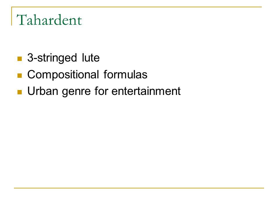 Tahardent 3-stringed lute Compositional formulas Urban genre for entertainment