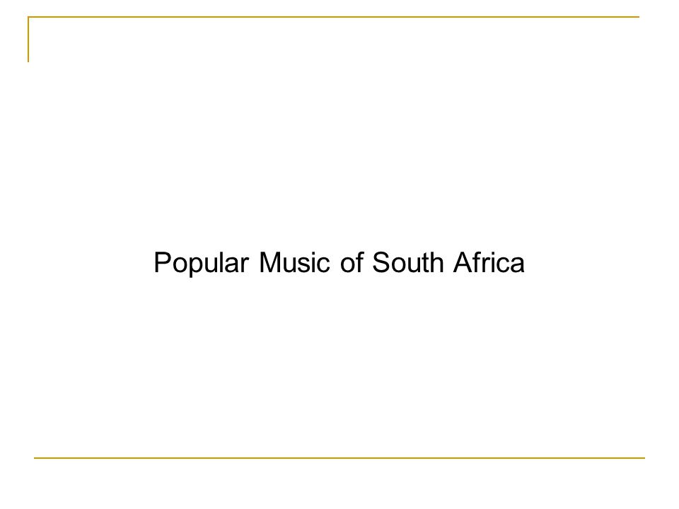 Popular Music of South Africa