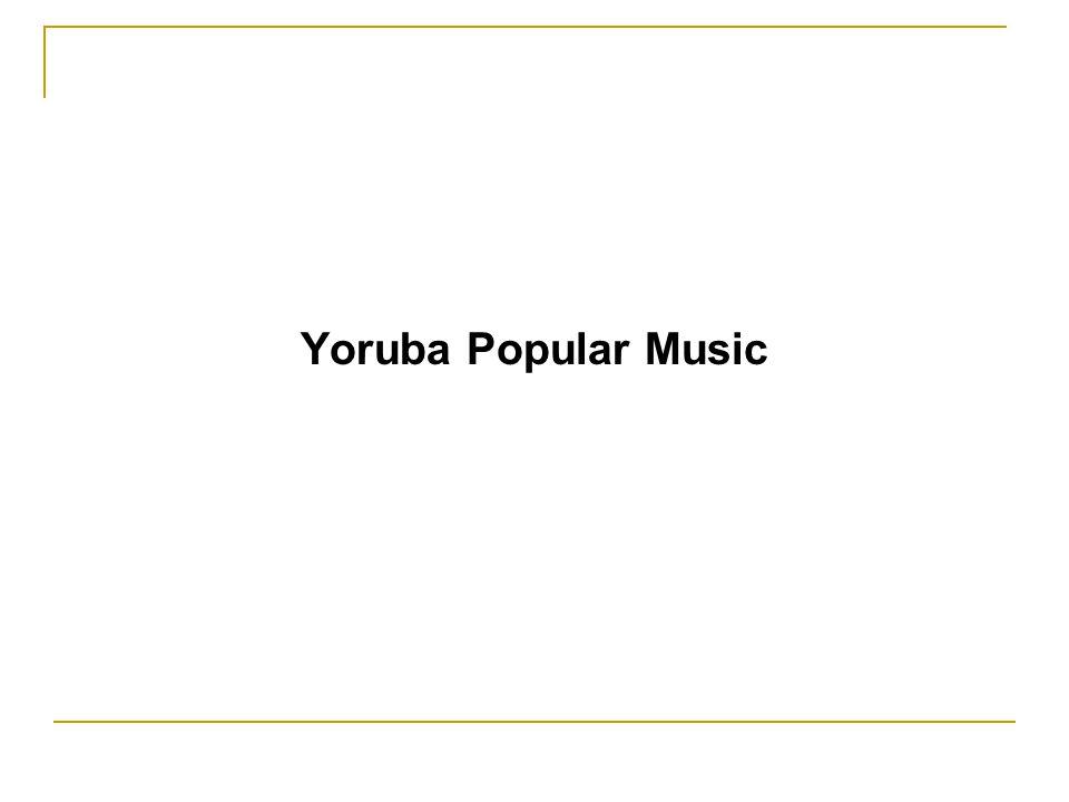 Yoruba Popular Music