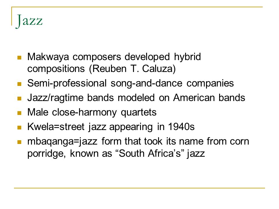 Jazz Makwaya composers developed hybrid compositions (Reuben T.