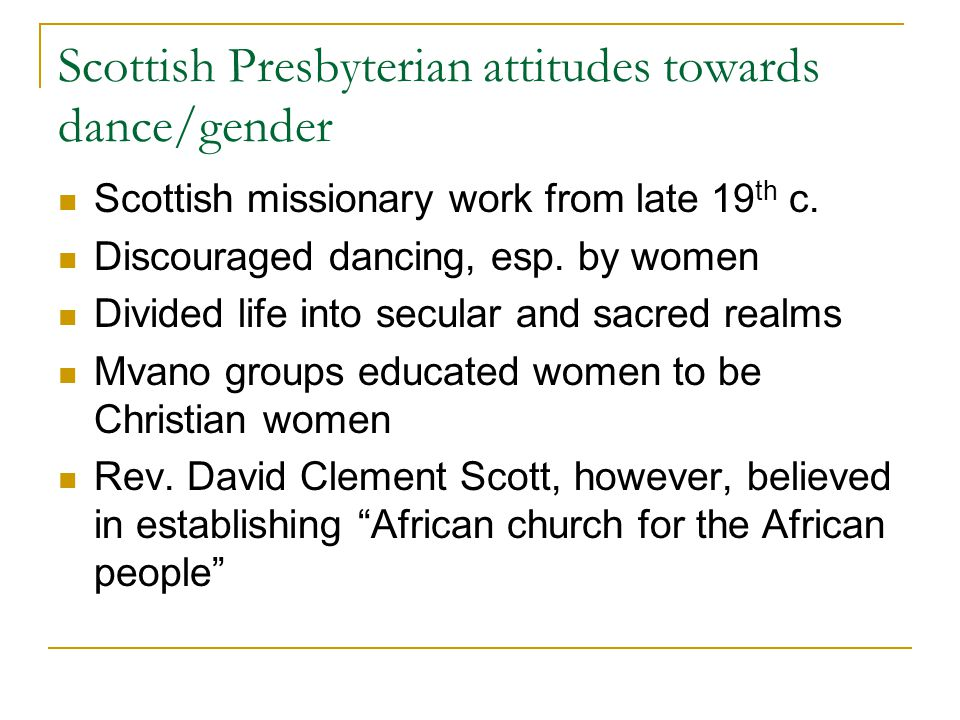 Scottish Presbyterian attitudes towards dance/gender Scottish missionary work from late 19 th c.