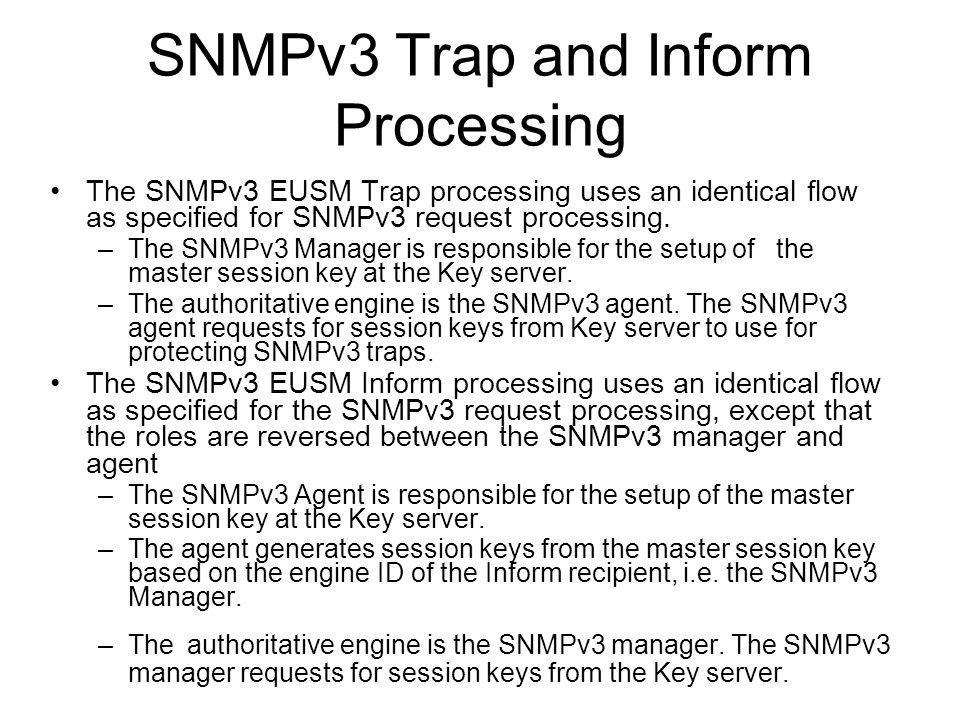 EUSM Inform Processing SNMP Manager SNMPv3 Agent Key_Request Protocol Key_Setup Protocol SNMPv3 Inform Key Server