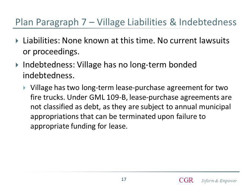 Inform & Empower CGR  Liabilities: None known at this time.