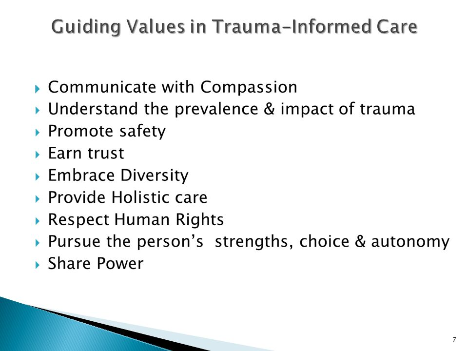  Acknowledge that trauma and compassion fatigue experienced by staff impacts their willingness to change.