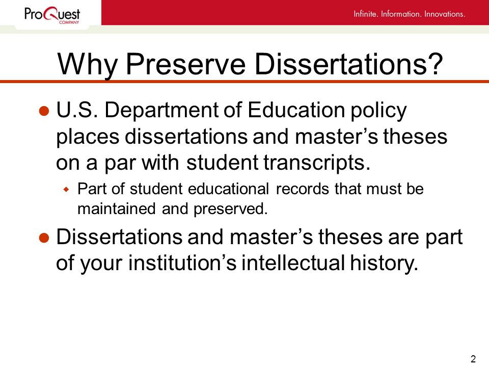 2 Why Preserve Dissertations. l U.S.