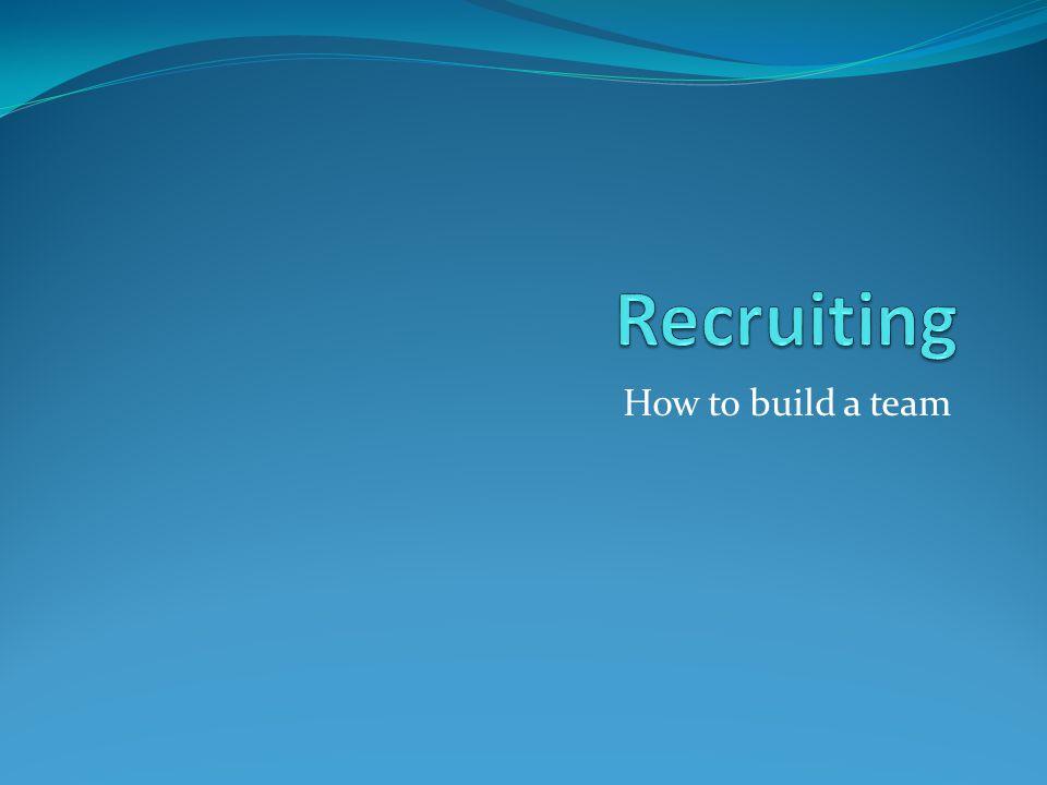 How to build a team
