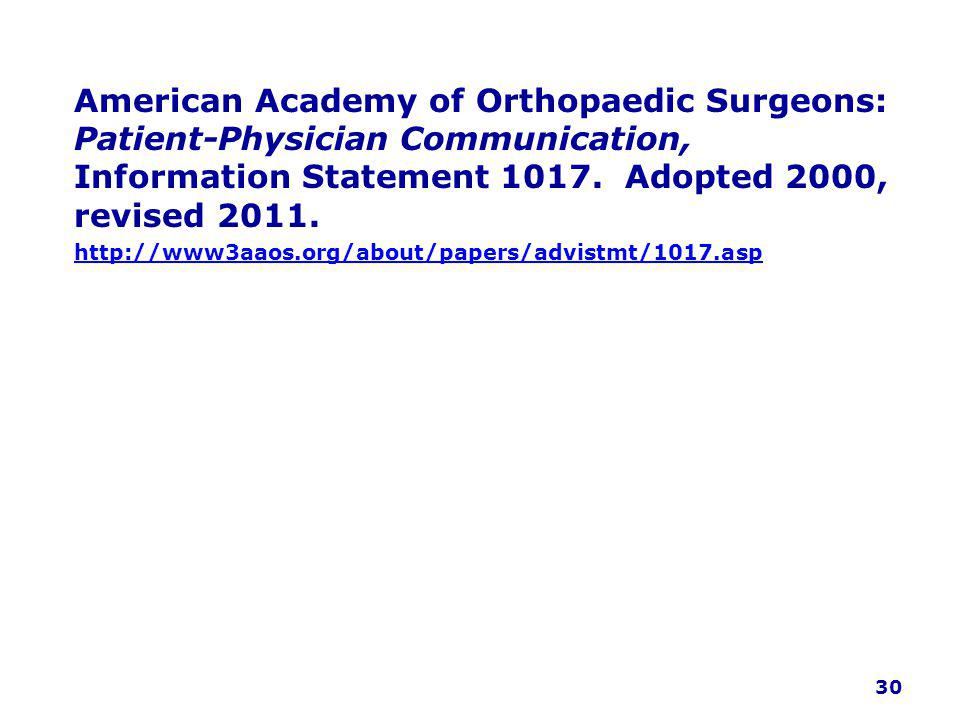 American Academy of Orthopaedic Surgeons: Patient-Physician Communication, Information Statement 1017.