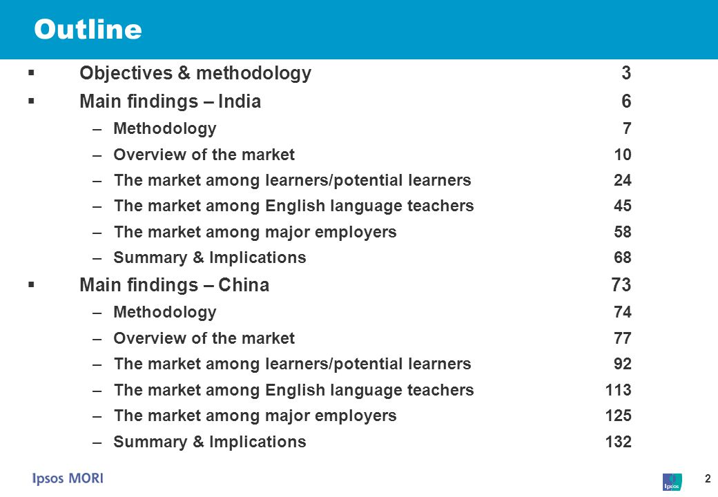2 Outline  Objectives & methodology3  Main findings – India6 –Methodology7 –Overview of the market10 –The market among learners/potential learners24