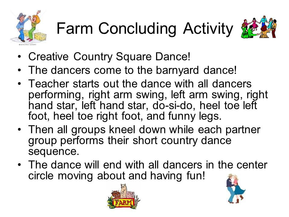 Farm Concluding Activity Creative Country Square Dance.